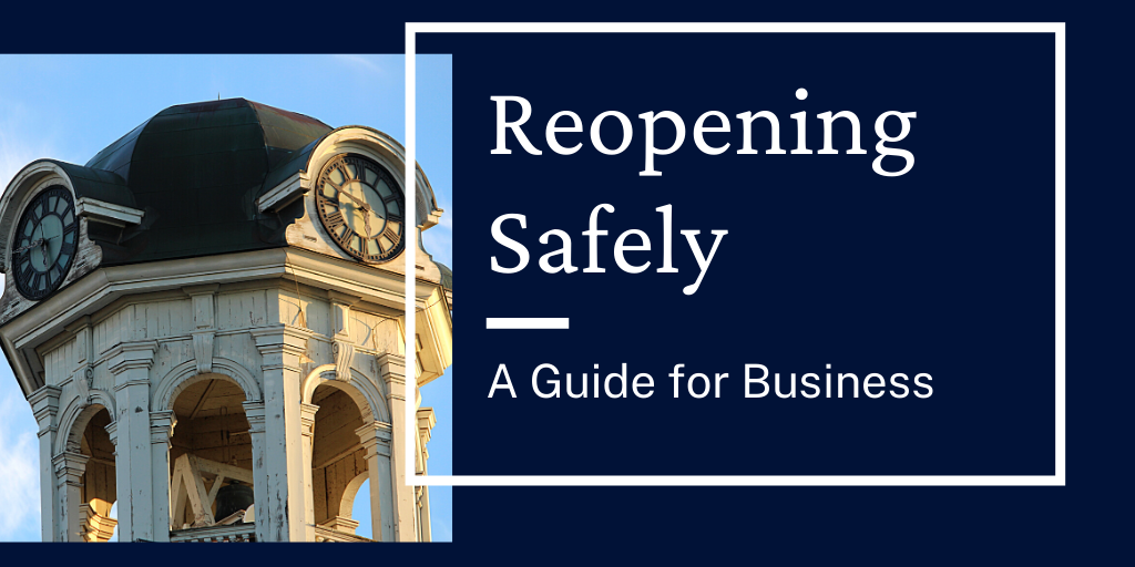 Reopening Safely - Guidelines for Business